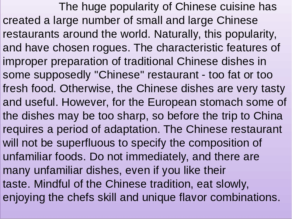 The huge popularity of Chinese cuisine has created a large number of small and large Chinese restaurants aroun...