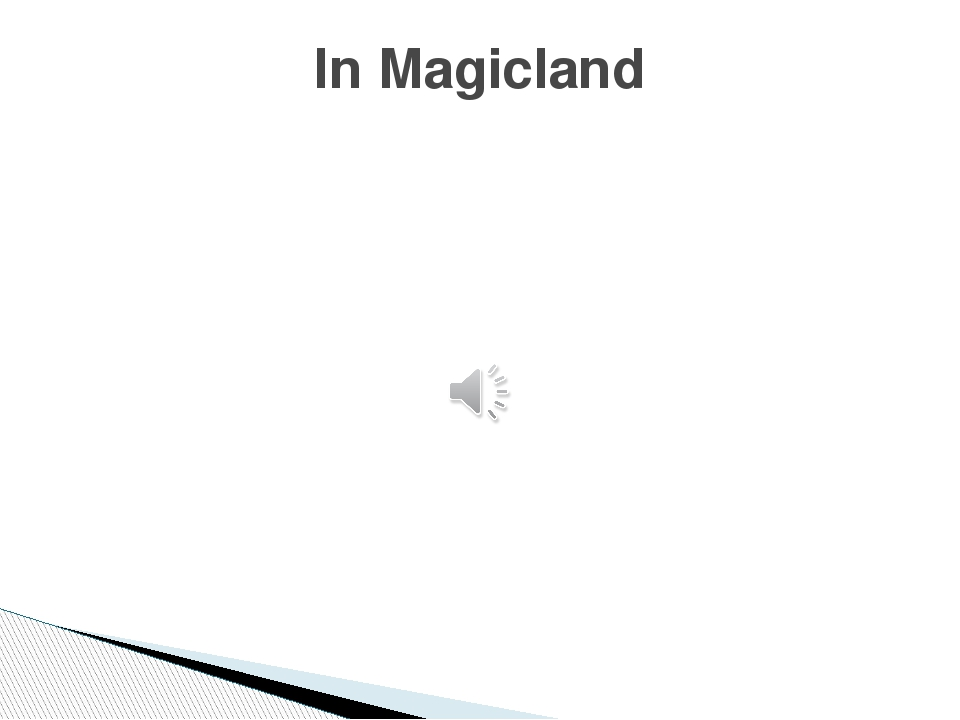 In Magicland