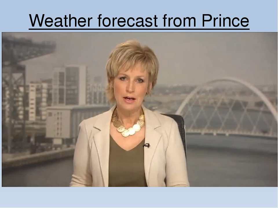 Weather forecast from Prince Charles