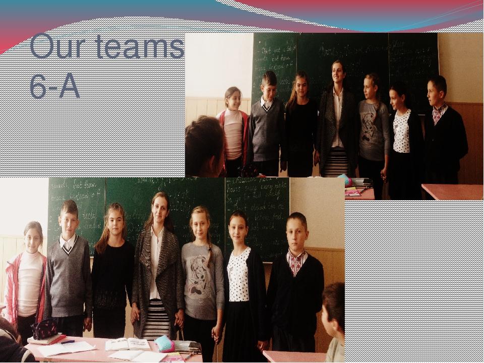 Our teams 6-A