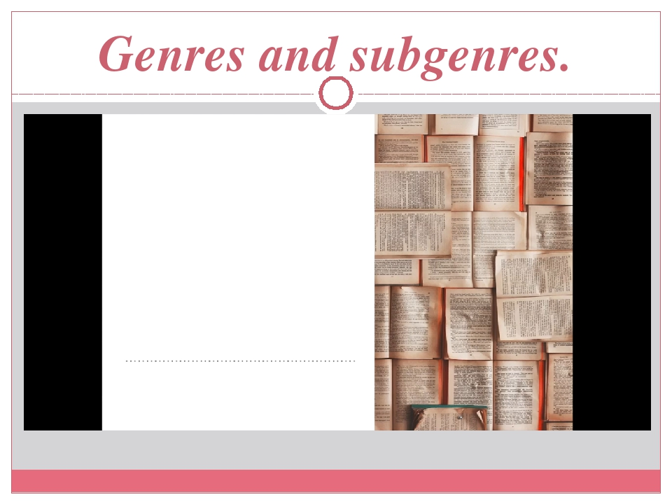 Genres and subgenres.