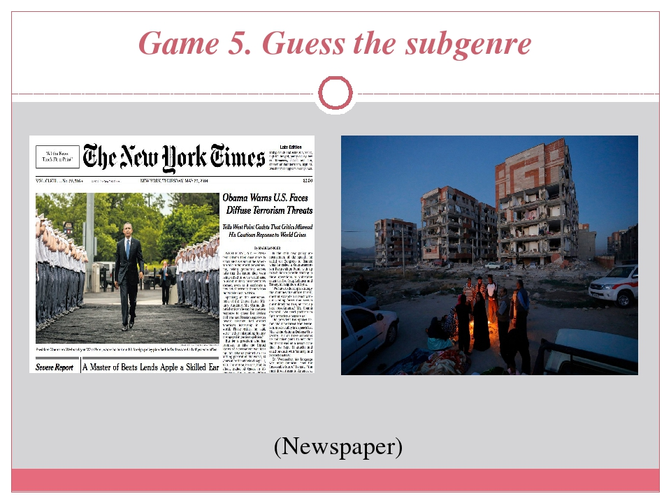 Game 5. Guess the subgenre (Newspaper)