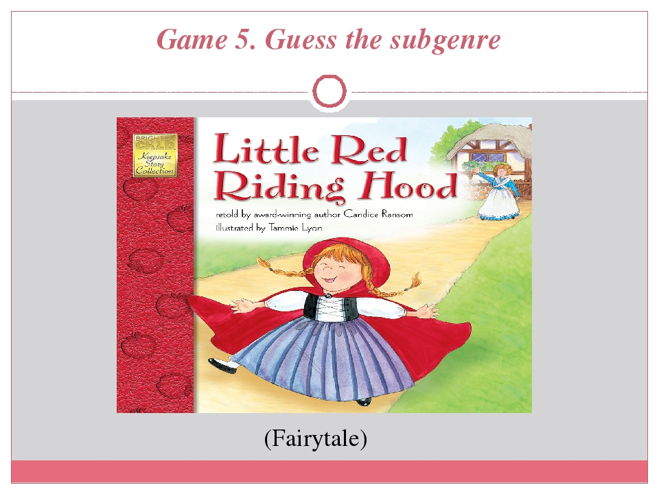 Game 5. Guess the subgenre (Fairytale)