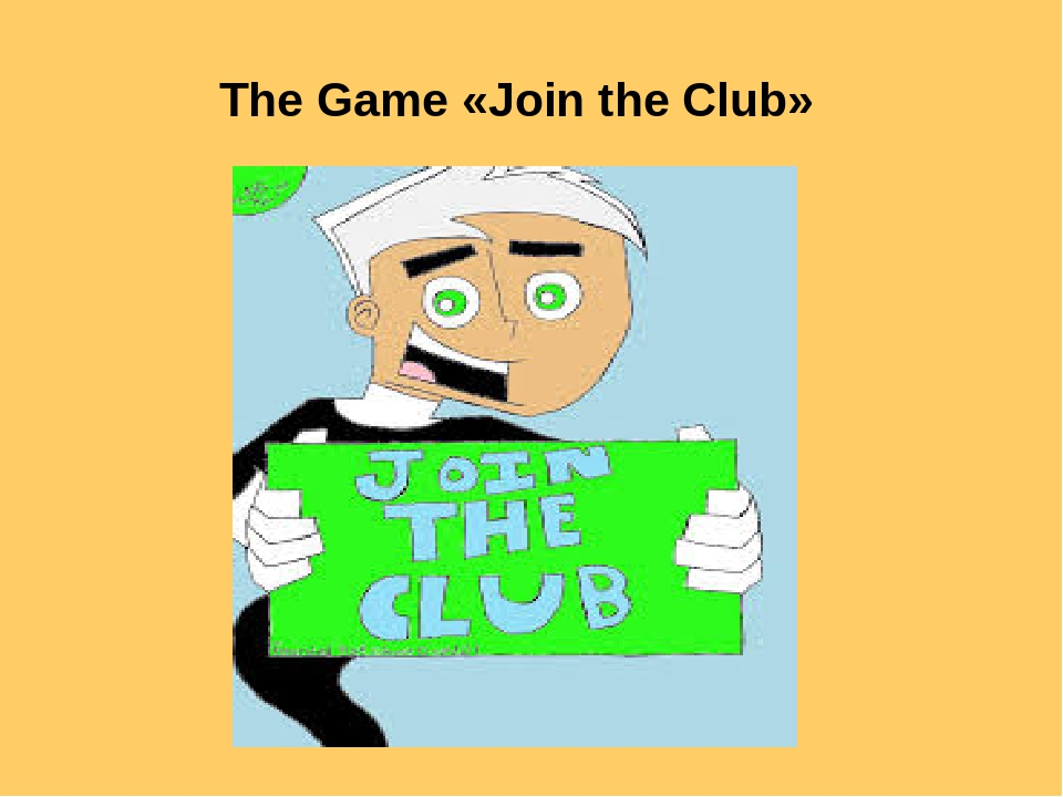 The Game «Join the Club»