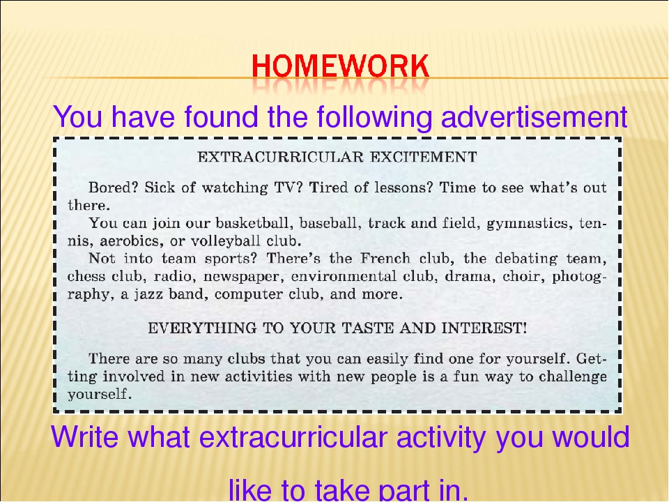 You have found the following advertisement Write what extracurricular activity you would like to take part in.