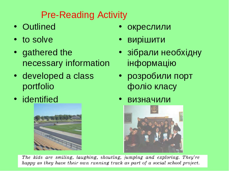 Pre-Reading Activity Outlined to solve gathered the necessary information developed a class portfolio identified окреслили вирішити зібрали необхід...