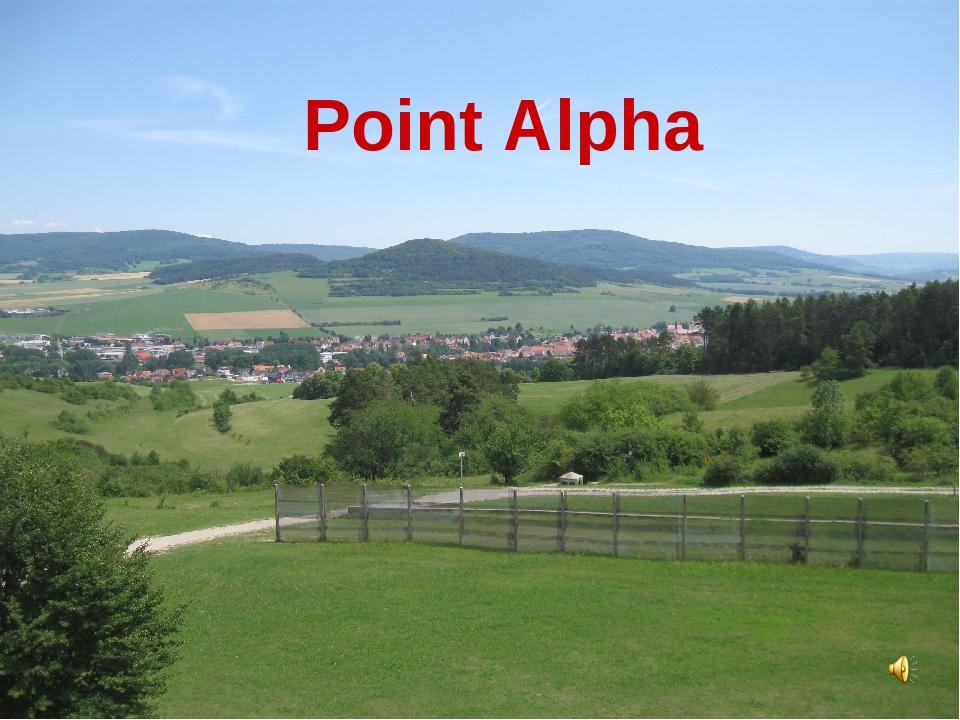 Point Alpha