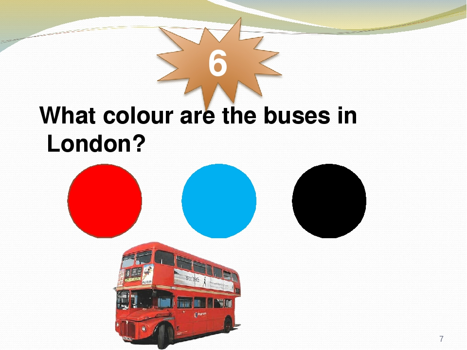 What colour are the buses in London? *