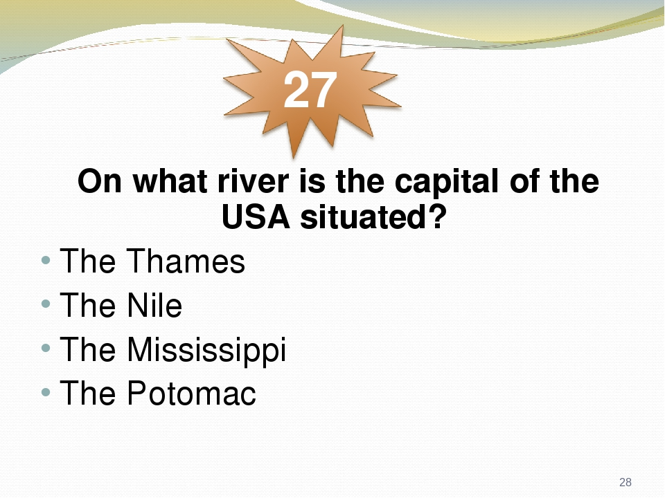 On what river is the capital of the USA situated? The Thames The Nile The Mississippi The Potomac *