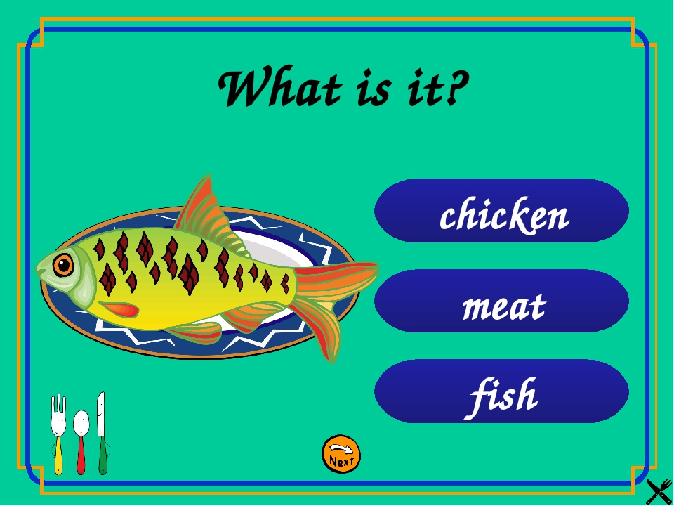 fish meat chicken What is it?