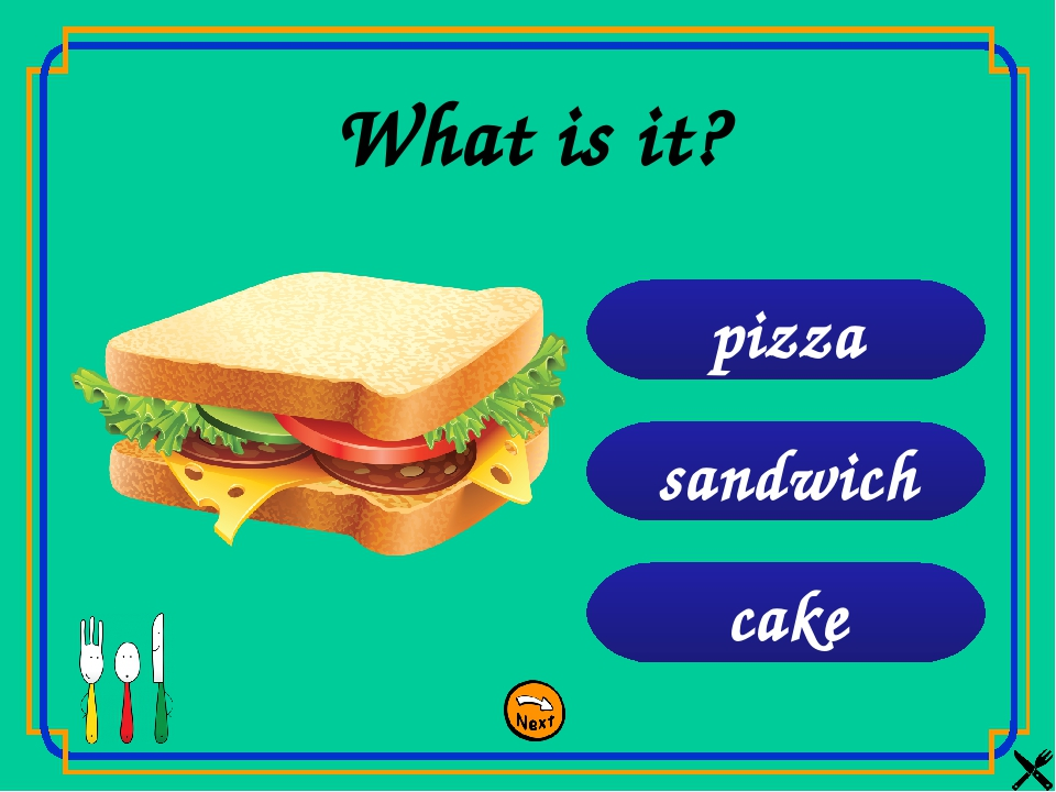 cake sandwich pizza What is it?
