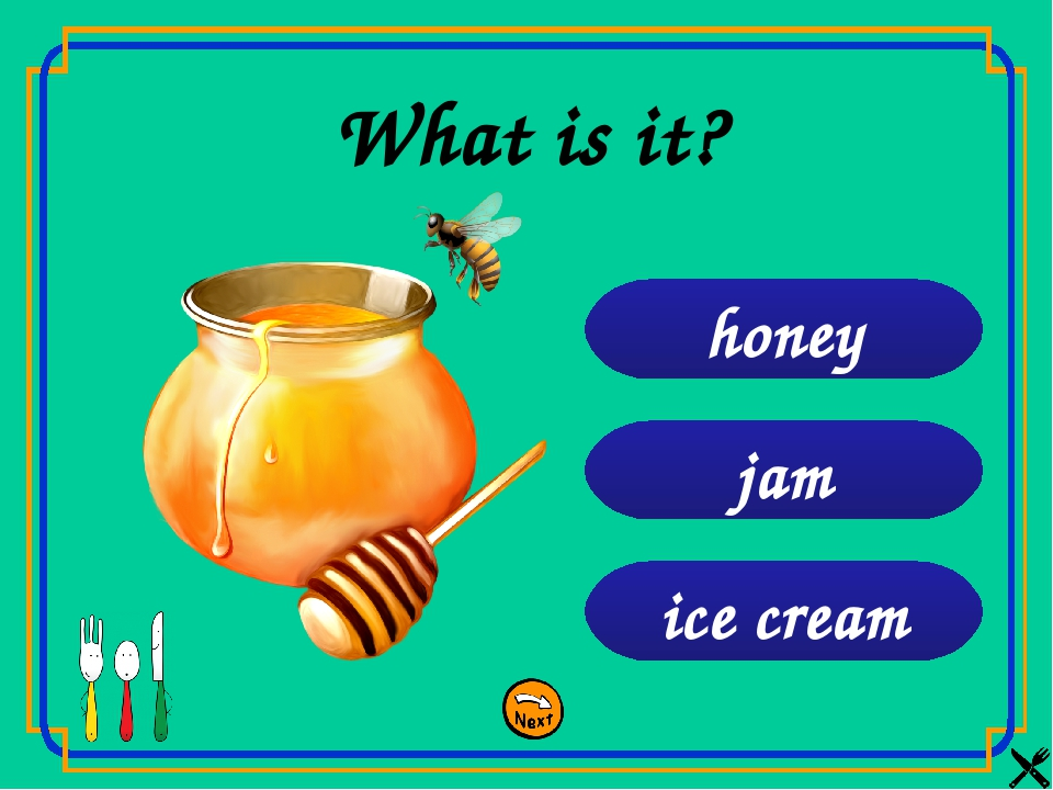 ice cream jam honey What is it?