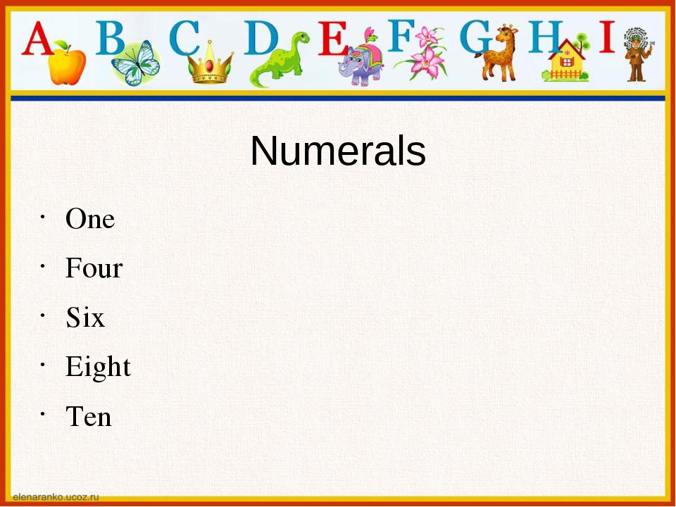 Numerals One Four Six Eight Ten