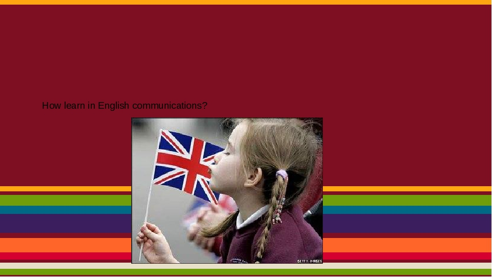 How learn in English communications?