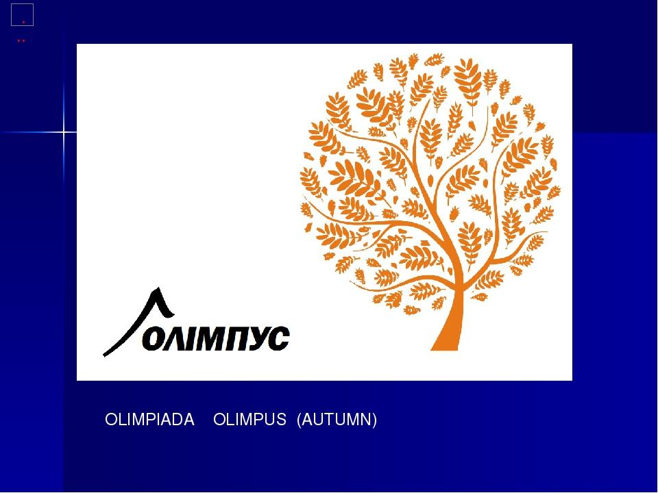 OLIMPIADA OLIMPUS (AUTUMN)