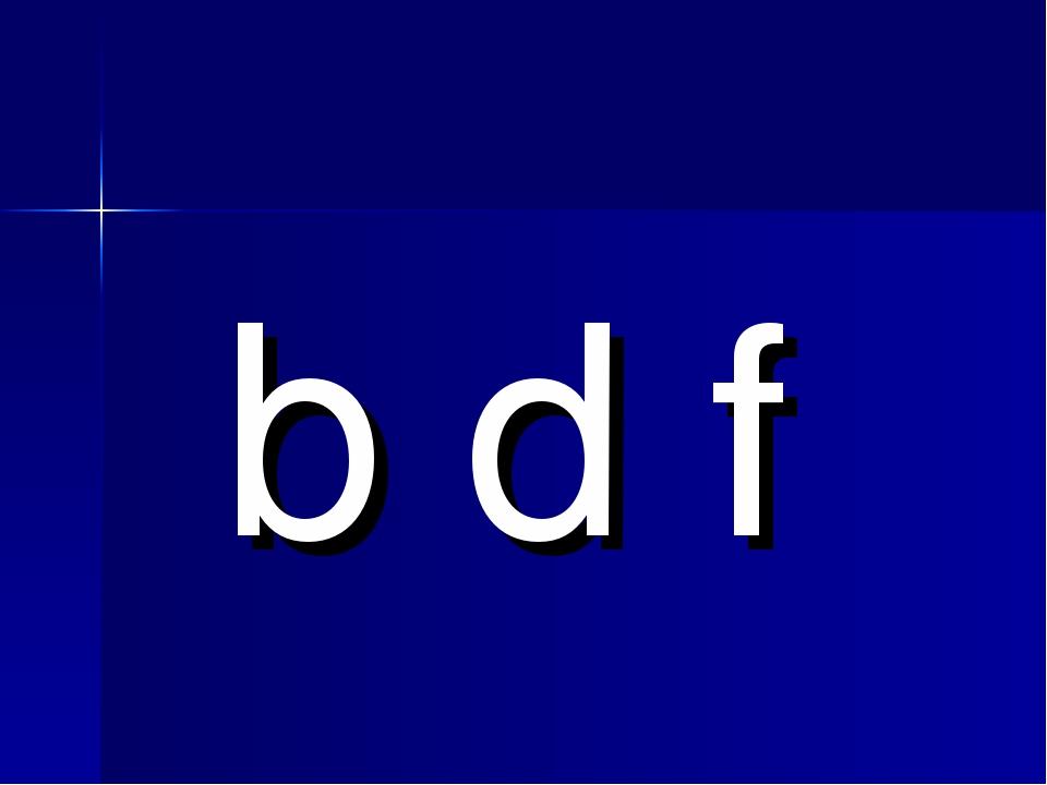 b d f