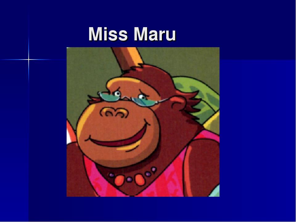 Miss Maru