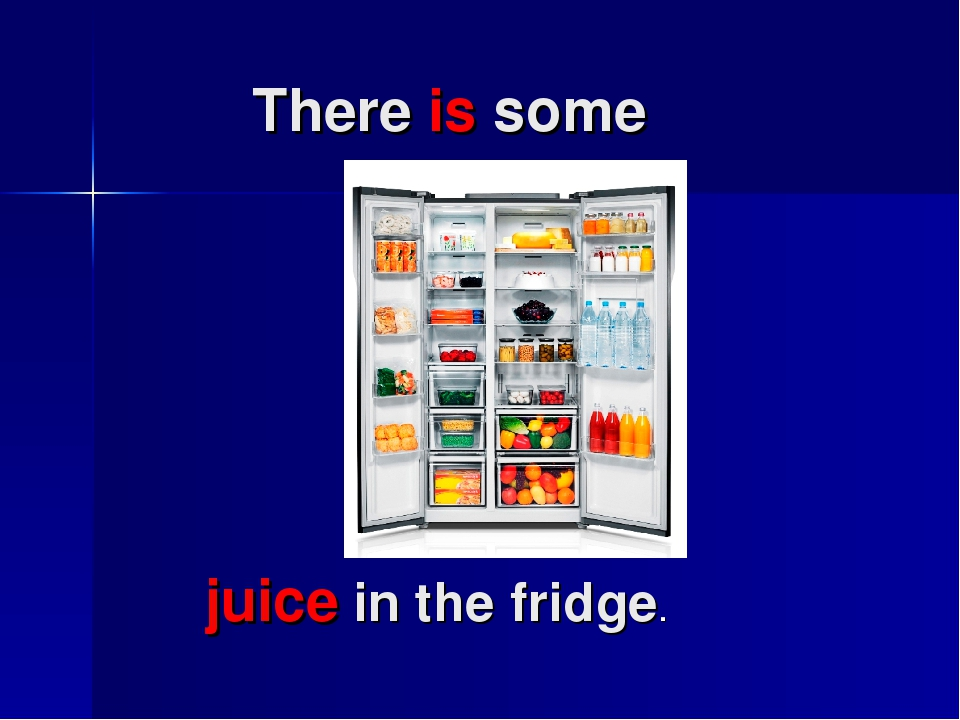 There is some juice in the fridge.