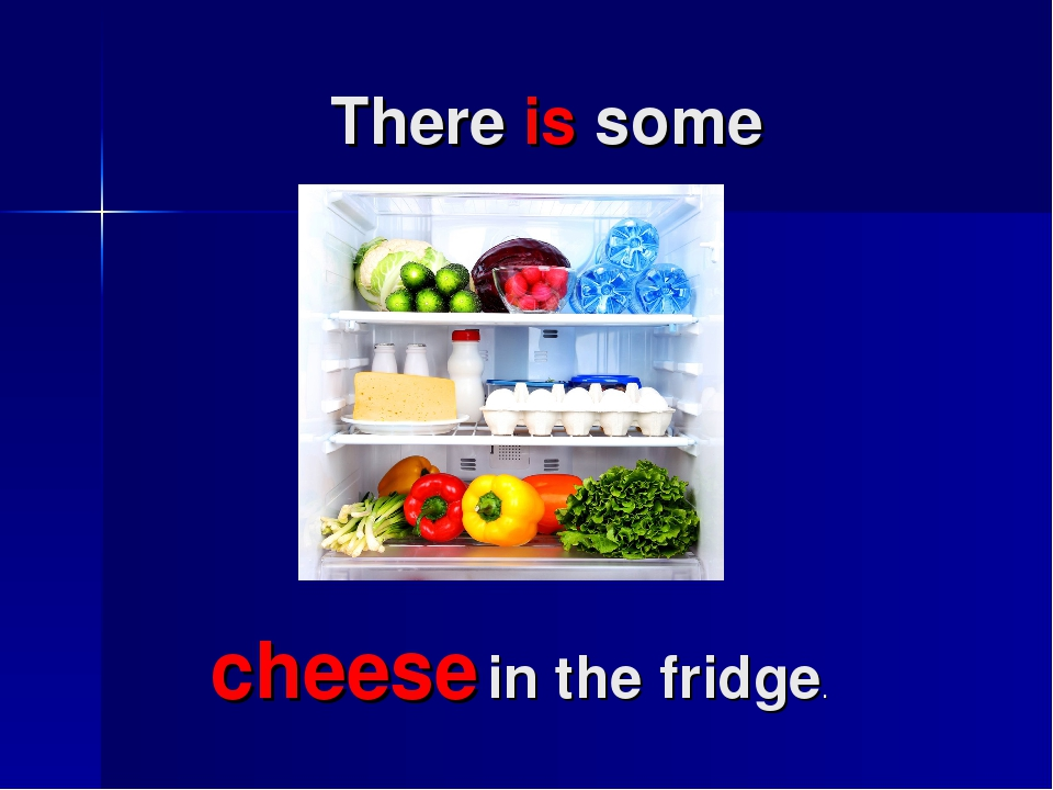 There is some cheese in the fridge.
