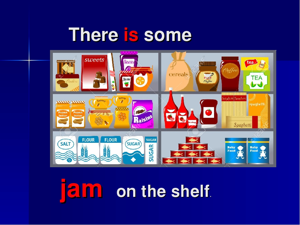 There is some jam on the shelf.