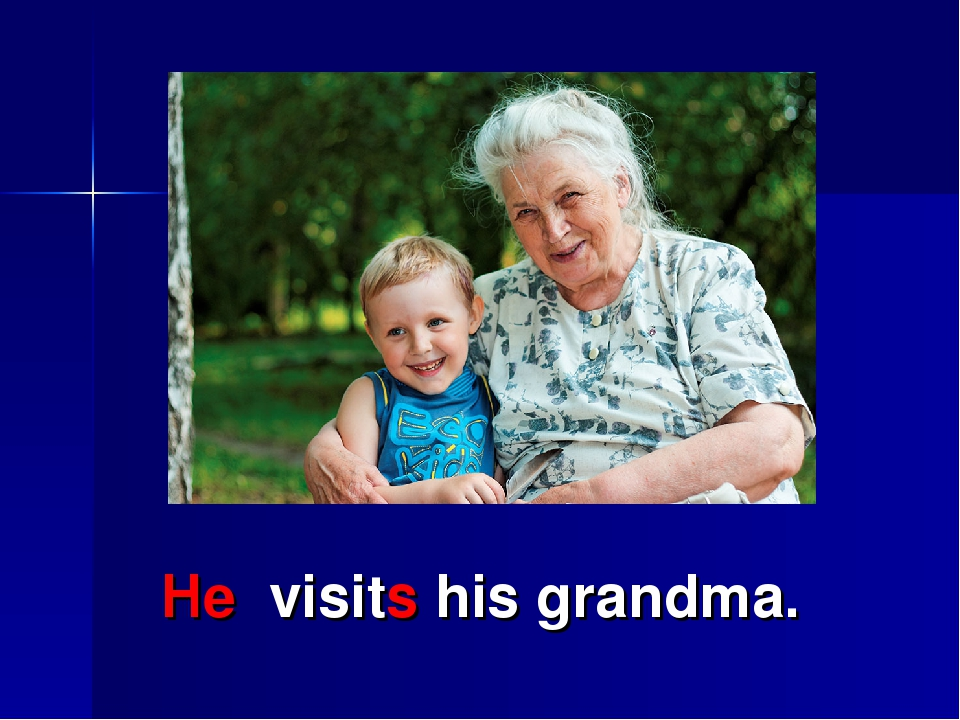 He visits his grandma.