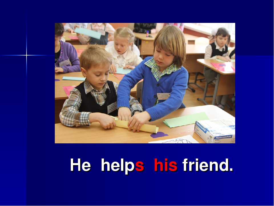 He helps his friend.