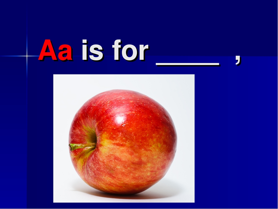 Aa is for ____ ,