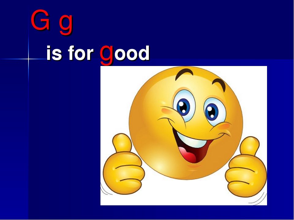 G g is for good
