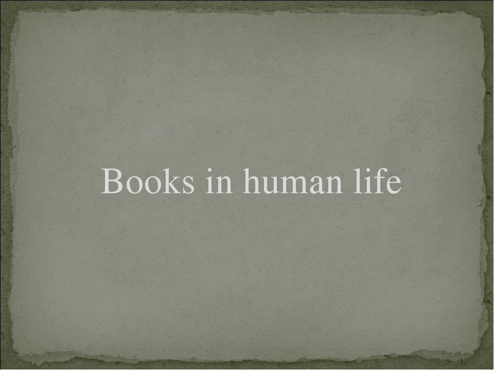Books in human life
