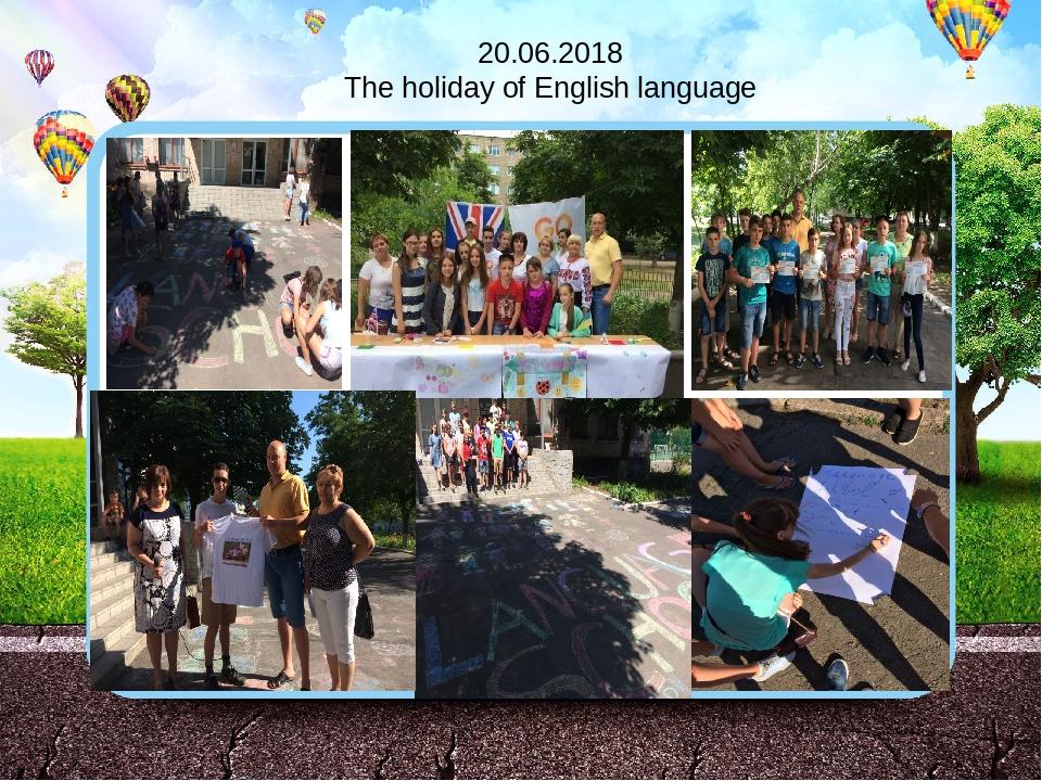 20.06.2018 The holiday of English language