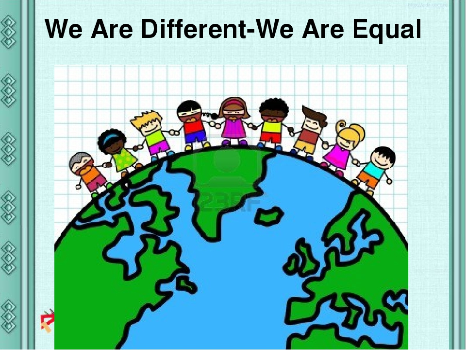 We Are Different-We Are Equal