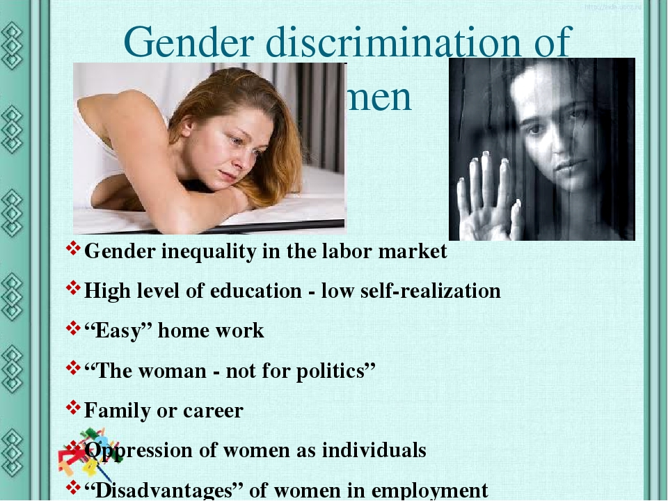 """Gender discrimination of women Gender inequality in the labor market High level of education - low self-realization """"Easy"""" home work """"The woman - n..."""
