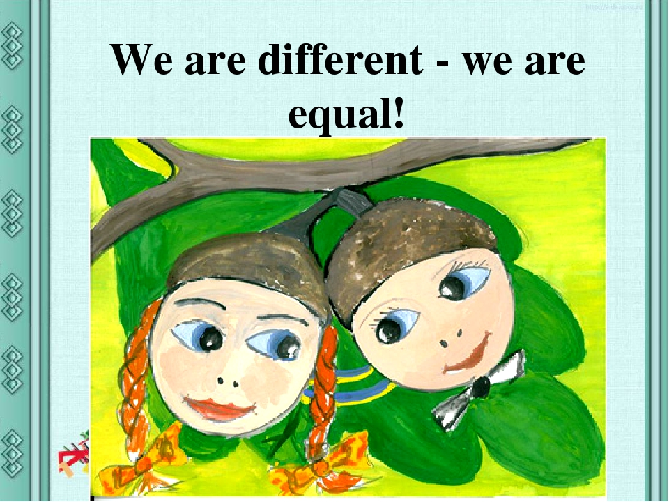 We are different - we are equal!