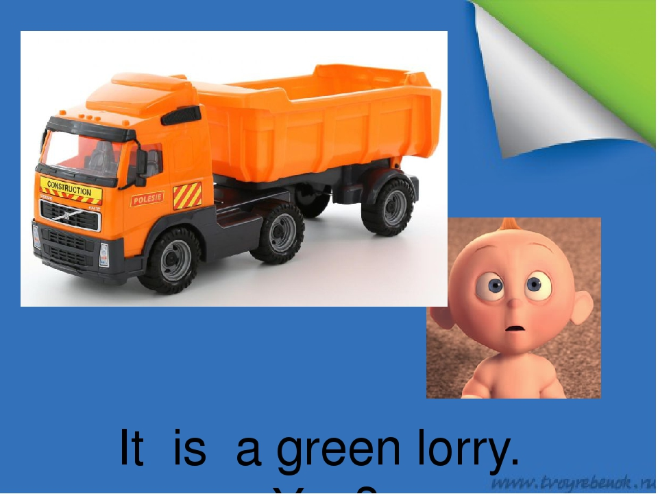 It is a green lorry. Yes?