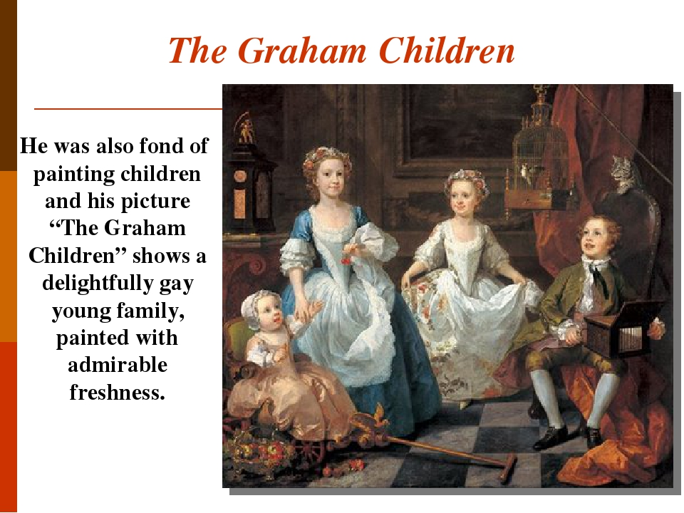 """The Graham Children He was also fond of painting children and his picture """"The Graham Children"""" shows a delightfully gay young family, painted with..."""