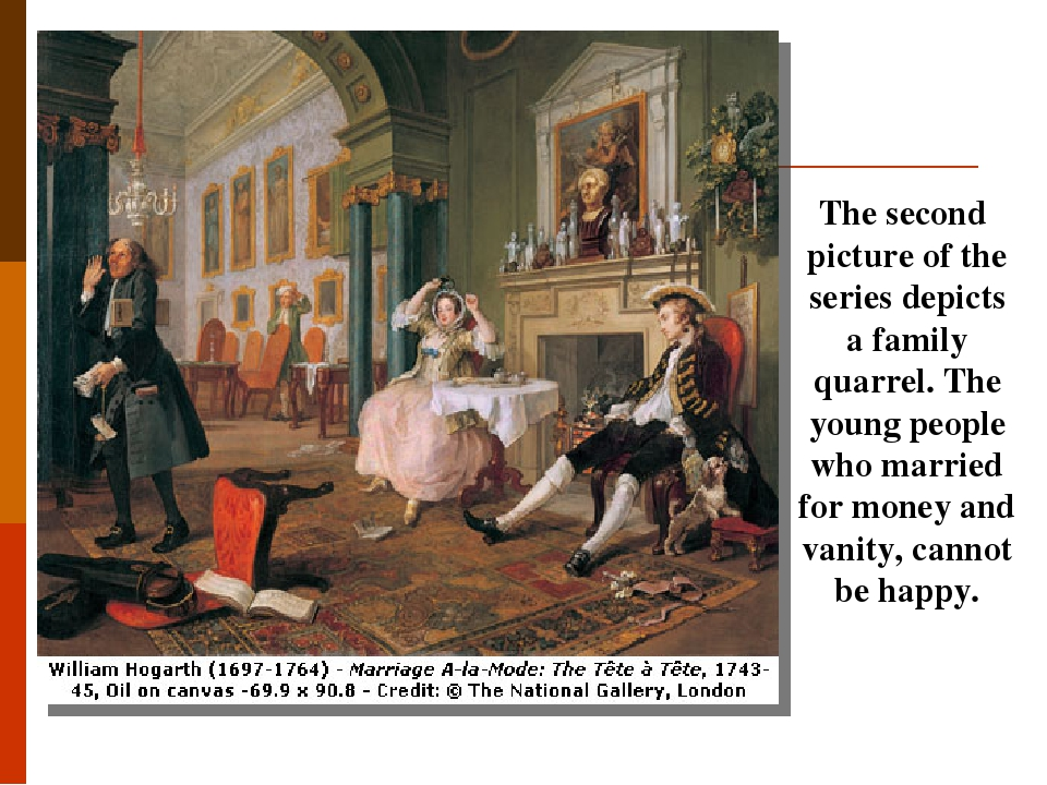 The second picture of the series depicts a family quarrel. The young people who married for money and vanity, cannot be happy.