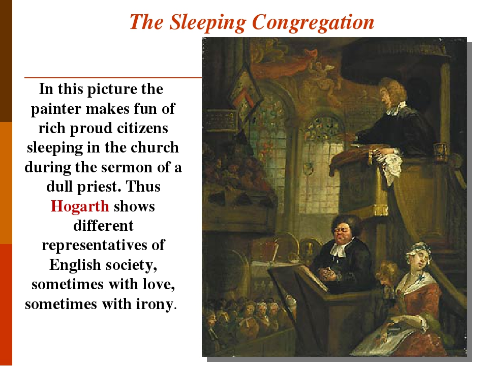 The Sleeping Congregation In this picture the painter makes fun of rich proud citizens sleeping in the church during the sermon of a dull priest. T...