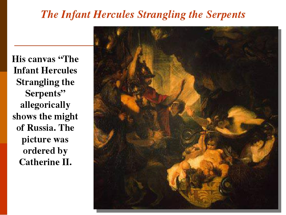 """The Infant Hercules Strangling the Serpents His canvas """"The Infant Hercules Strangling the Serpents"""" allegorically shows the might of Russia. The p..."""
