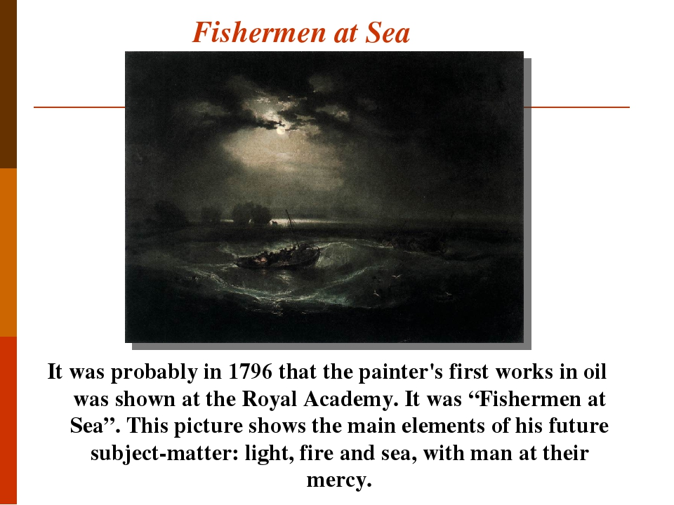 """Fishermen at Sea It was probably in 1796 that the painter's first works in oil was shown at the Royal Academy. It was """"Fishermen at Sea"""". This pict..."""