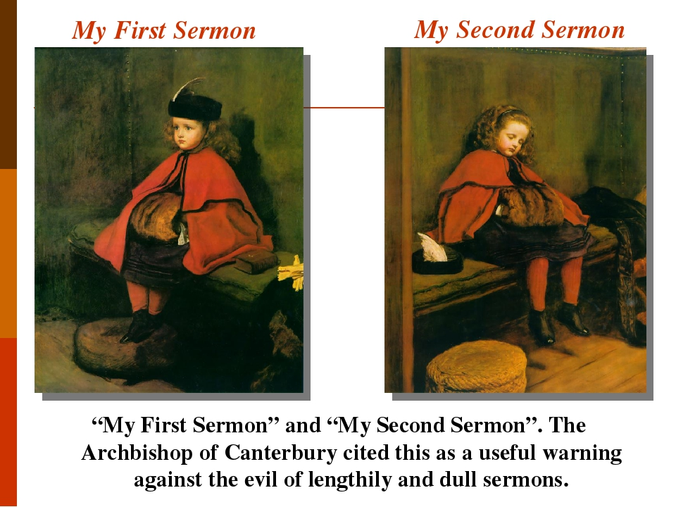 """My First Sermon """"My First Sermon"""" and """"My Second Sermon"""". The Archbishop of Canterbury cited this as a useful warning against the evil of lengthily..."""
