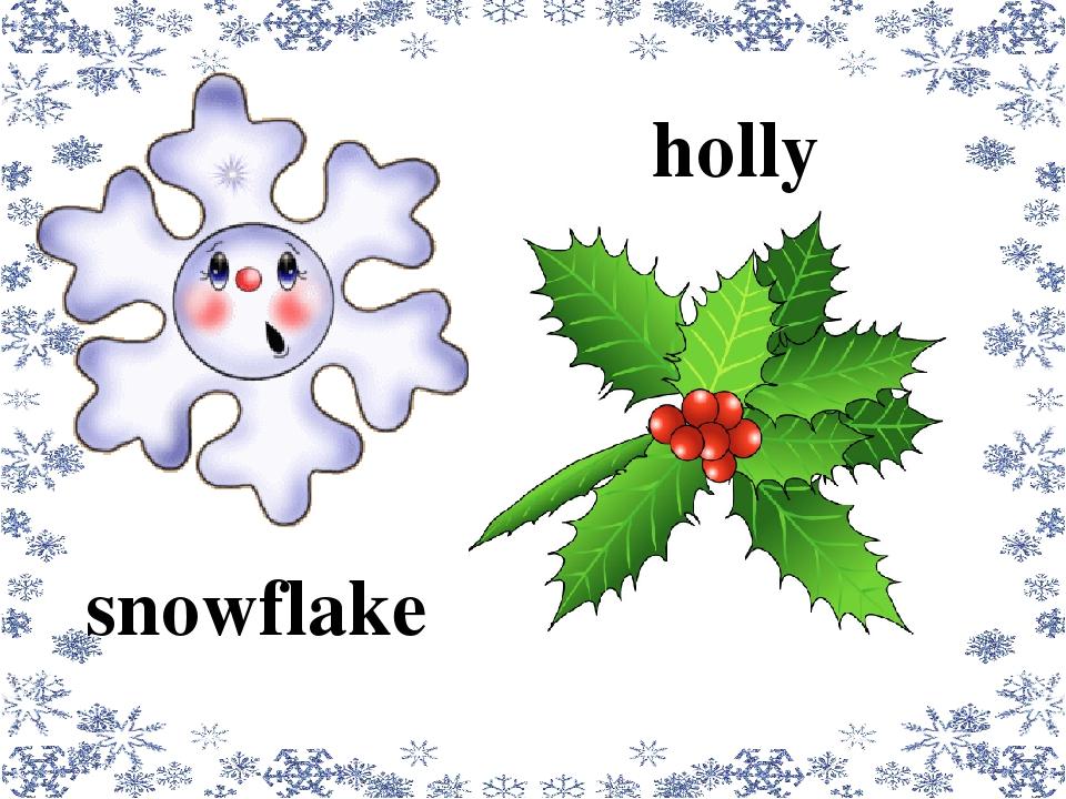 snowflake holly