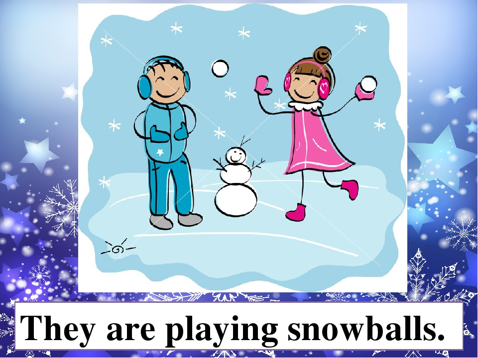 They are playing snowballs.