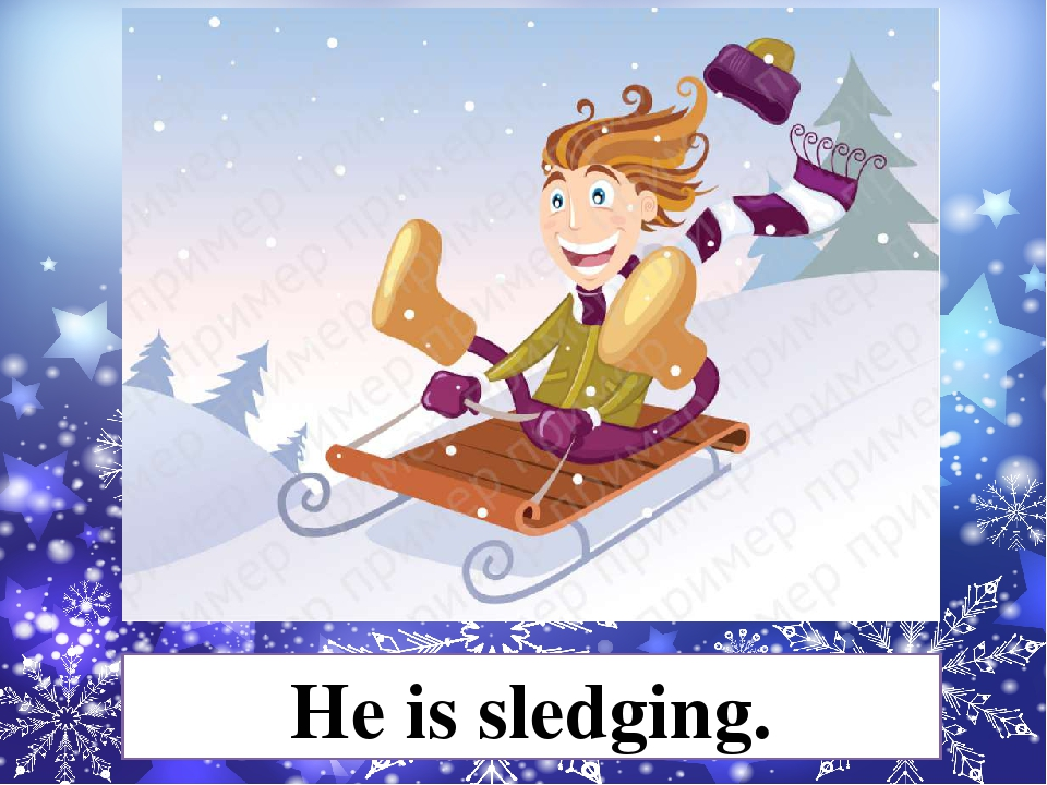 He is sledging.