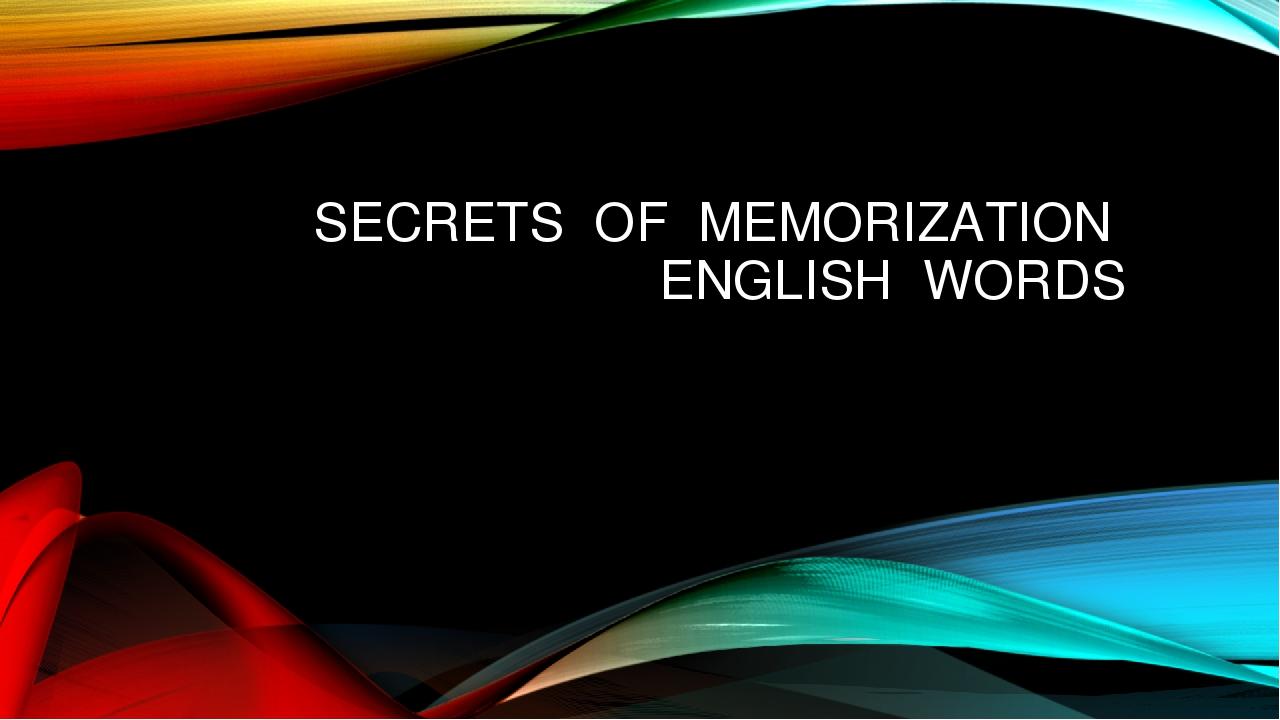 SECRETS OF MEMORIZATION ENGLISH WORDS