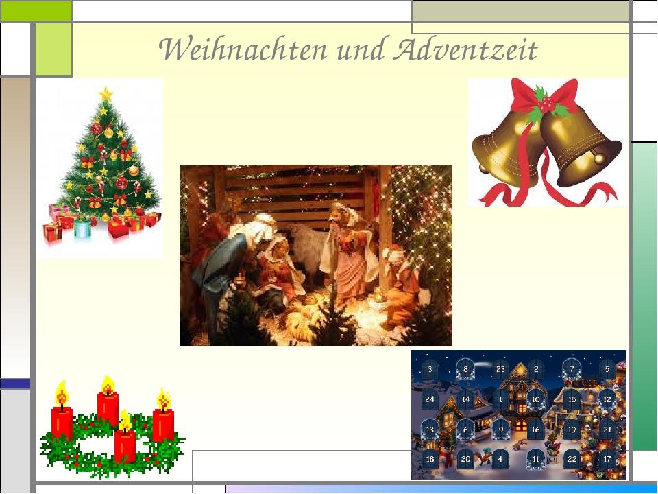 Weihnachten und Adventzeit